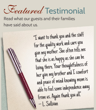 Read what our guests and their families have said about us